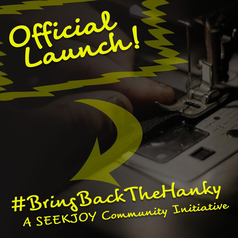 seekjoy-BringBackTheHanky-OfficialLaunch.jpg
