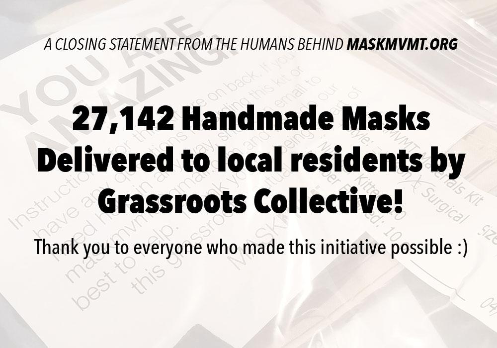 MaskMvmt's Closing Statement!