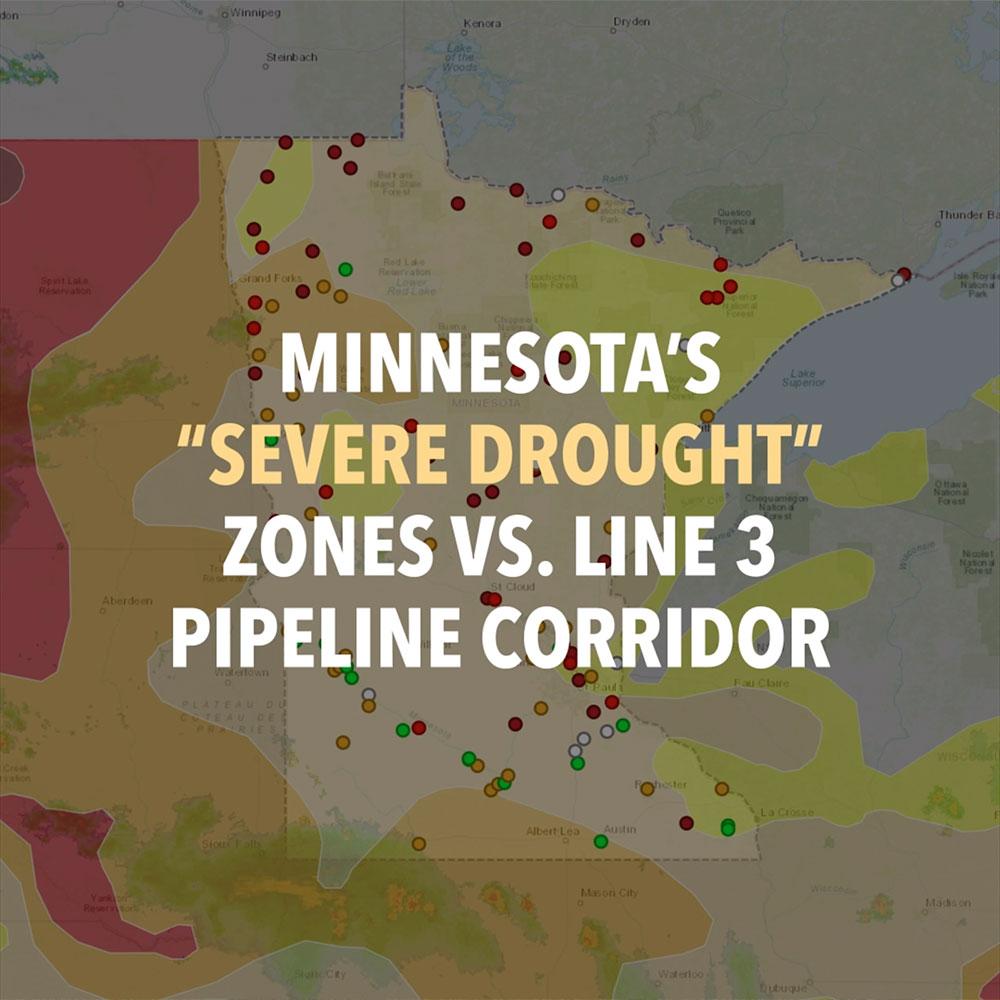 210705-blog-MN_Severe_Drought_and_Line_3_Pipeline_Corridor.jpg
